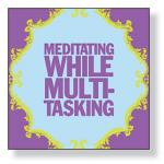 Meditating While Multi-Tasking Beverage Napkin